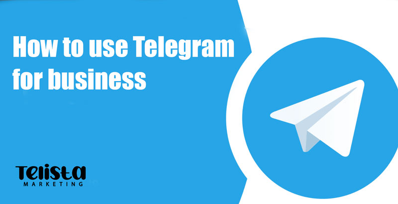 How to use Telegram for business