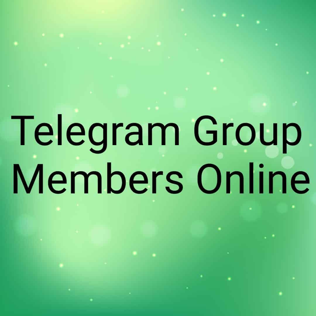 Get Group Members Online for Telegram